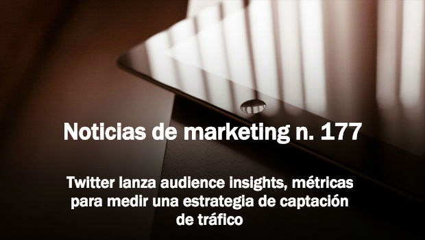 Noticias de marketing 177 - tristan elosegui.com