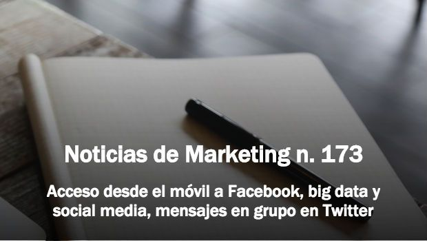 Noticias de marketing 173 - tristan elosegui.com