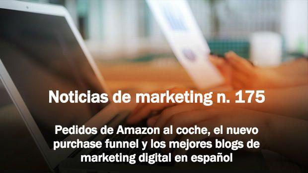 Noticias de marketing 175 - tristan elosegui.com