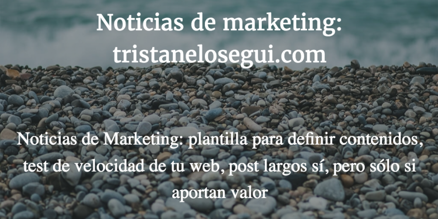 noticias de marketing 199 - Tristan Elosegui